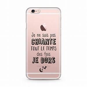 Coque Pour Iphone 6 : coque iphone 6 je ne suis pas chiante tout le temps des fois je dors ~ Teatrodelosmanantiales.com Idées de Décoration