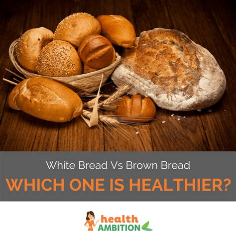 White Bread Vs Brown Bread Whats The Difference And 3