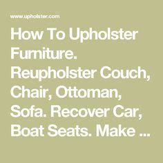 How To Recover Boat Seats by Do It Yourself How To Recover A Vinyl Boat Seat Vinyls