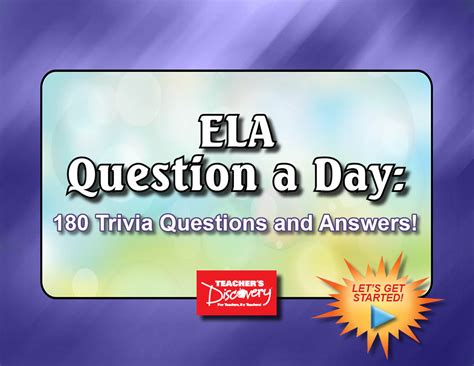 Ela Question A Day 180 Trivia Questions And Answers