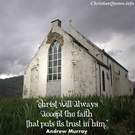 andrew murray quote trust   christianquotesinfo