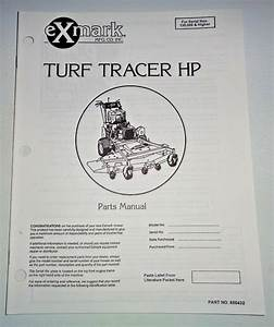 Exmark Turf Tracer Hp Front Mower Parts Catalog Manual S  N 130 000  U0026 Higher