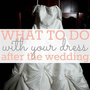the wedding planner 8 things to do with your wedding With what to do with wedding dress after wedding