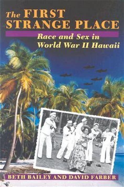strange place race  sex  world war ii