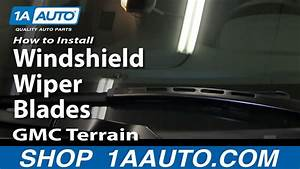 How To Install Replace Change Windshield Wiper Blades Gmc
