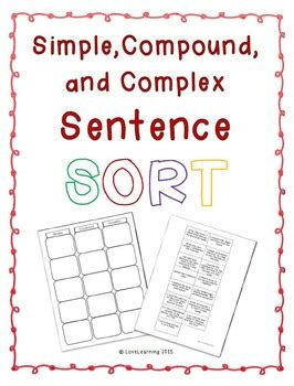 Simple, Compound, And Complex Sentence Sort This Cute Activity Requires Students To Cut Out The
