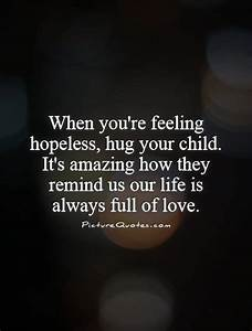 When you're... Amazing Feeling Love Quotes
