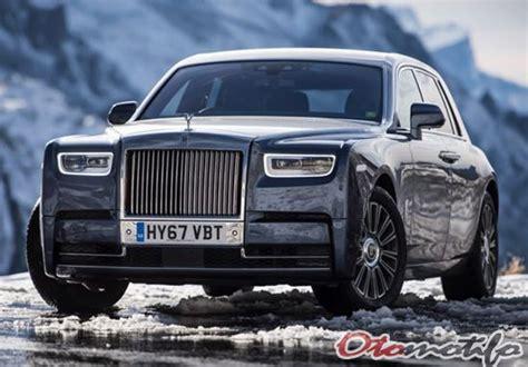 Mobil Rolls Royce Phantom by 10 Mobil Termewah Di Dunia 2019 Otomotifo