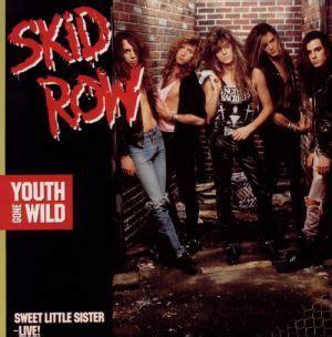 Skid Row  Youth Gone Wild Lyrics  Genius Lyrics