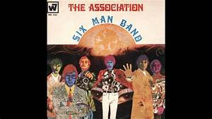 Rock Charts The Association Quot Six Man Band Quot 1968 Hq Youtube