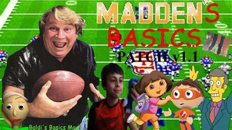 [baldi's Basics Mod] Madden's Basics Patch V11!!! (read