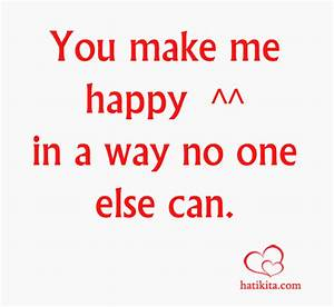 You Make Me Happy Love Quotes. QuotesGram