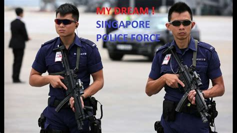Singapore Police Force Is My Dream