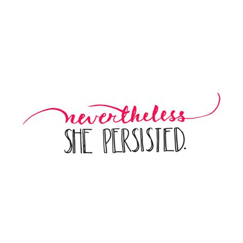 Nevertheless, She Persisted  Nevertheless  Tshirt. Childrens Book Covers. Task Checklist Template Excel. Free Business Proposal Template. House Cleaning Business Cards. Funny Missing Posters. Booklet Template Free Download. Wedding Day Timeline Template. Gender Reveal Poster