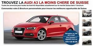 Annonce Auto Suisse : audi a3 pas ch re neuve ou occasion en suisse auto2day ~ Medecine-chirurgie-esthetiques.com Avis de Voitures