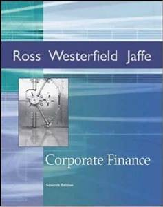 Corporate Finance Ross 10th Edition Solutions Manual
