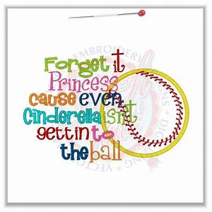 Softball Sayings And Quotes | Sayings (4713) Forget It ...