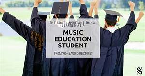 The Most Important Thing I Learned as a Music Education ...