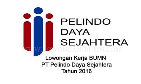 Direktur utama pelindo ii, elvyn g. Lowongan PT Pelindo Daya Sejahtera - Iqbal Kadir Kadir di ...