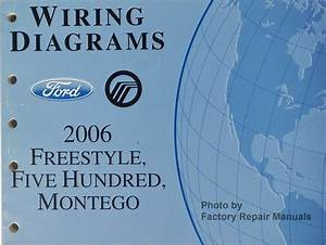 2006 Ford Freestyle  Five Hundred  U0026 Mercury Montego Electrical Wiring Diagrams Manual
