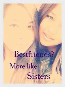 Information About Quotes About Best Friends Like Sisters Tumblr