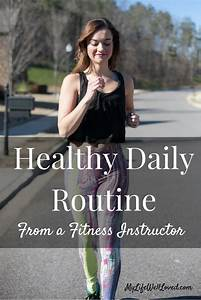 My Healthy Daily Routine
