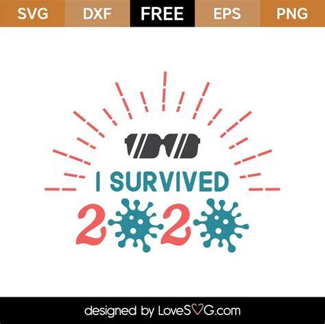327 coronavirus vectors & graphics to download coronavirus 327. Free I Survived 2020 SVG Cut File - Lovesvg.com