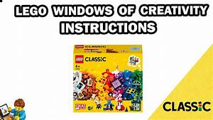 Lego Instructions - Windows Of Creativity - Classic