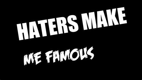 Haters Make Me Famous  Letra  By Kronno Zomber Youtube