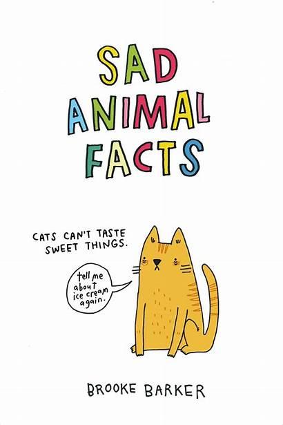 Sad Facts Animal Animals Know Barker Didn