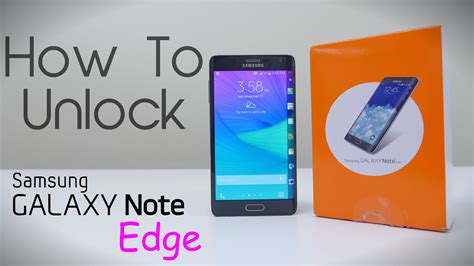 How To Unlock Samsung Galaxy Note Edge (any Carrier Or