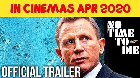JAMES BOND 007 NO TIME TO DIE Official Trailer HD |APR2020 ...