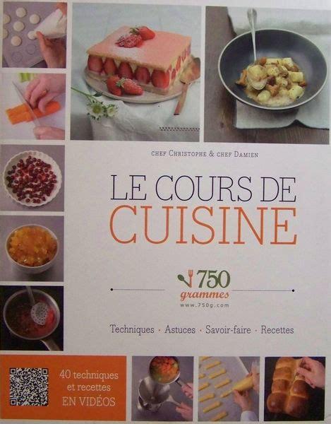 750 grammes cuisine 750 grammes le cours de cuisine livraddict