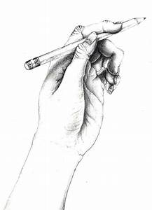 Pencil Drawing of a Hand Holding a Pencil by ...