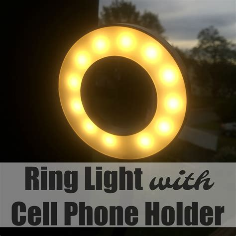 ring light with phone holder ring light with cell phone holder the stuff of success
