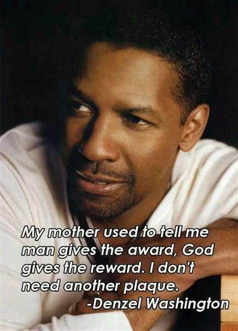 39 Best Images About Denzel Washington Quotes On Pinterest