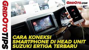 Cara Koneksi Smartphone Di Head Unit Suzuki Ertiga Terbaru