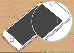 how to remove scratches from phone screen 2 simple ways to fix a scratch on an lcd screen wikihow