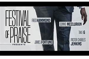 Festival Of Praise Tour Presents Texture Of A Man