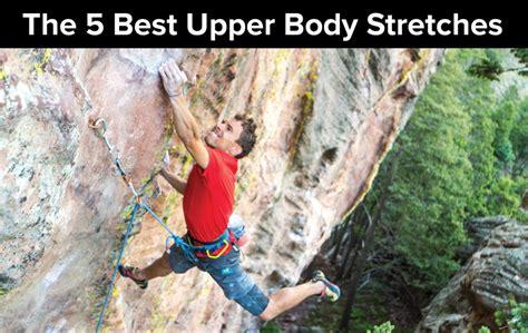Rock Climbing Injury Tips Upper Body Stretching The