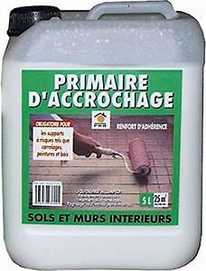 Primaire D Accrochage Exterieur : primaire d 39 accrochage sol 5 litres renfort d 39 adh rence ~ Premium-room.com Idées de Décoration