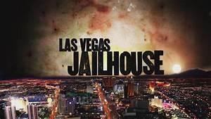 Serie Las Vegas : las vegas jailhouse tv series 2010 the movie database tmdb ~ Yasmunasinghe.com Haus und Dekorationen