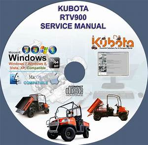 Kubota Utv Rtv 900 Service Manual Rtv900 On Cd