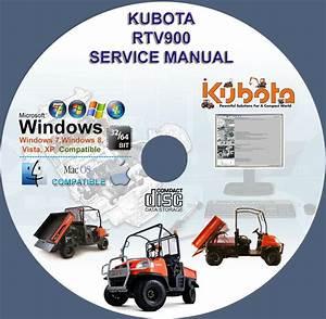 Kubota Utv Rtv 900 Service Manual Rtv900 On Cd