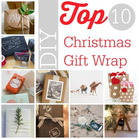 diy christmas top 10 diy christmas gift wrap southern