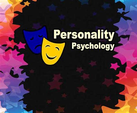 Learn Personality Psychology If You Want To Get To Know
