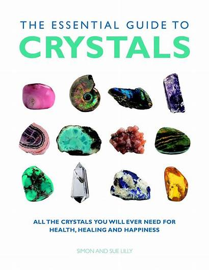 Crystals Healing Essential Guide Health Need Happiness