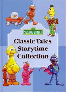 Sesame Street Classic Tales Storytime Collection. Bring ...