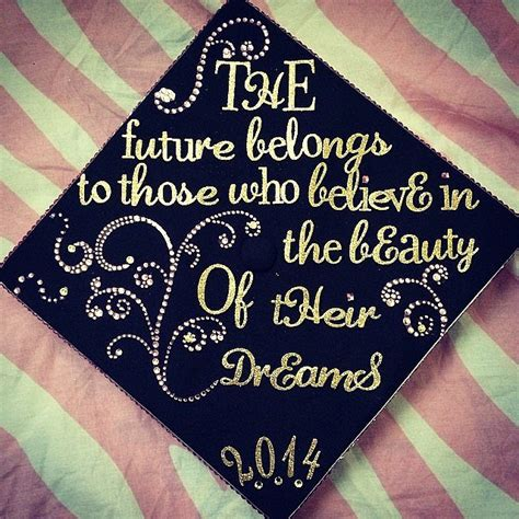 Decorating Ideas With Quotes by 75 Creative Ways To Decorate Your Graduation Cap