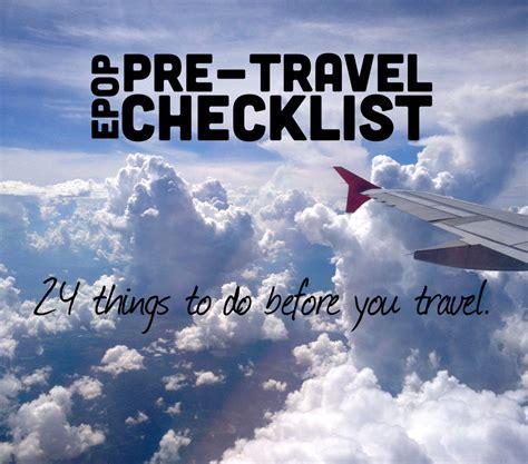 pre travel checklist       travel